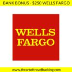 $500 Bank Bonus in 15 minutes - Wells Fargo