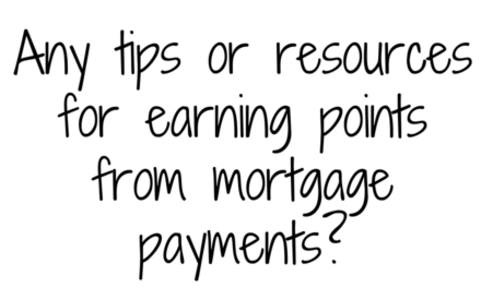 Earning Points for Mortgage Payments